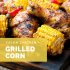Cajun Chicken & Grilled Corn