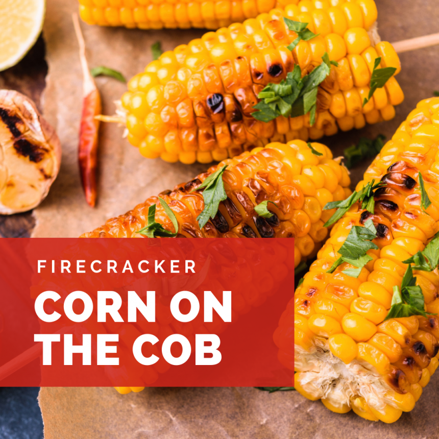 Firecracker Corn on the Cob