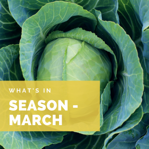 What's in Season – March