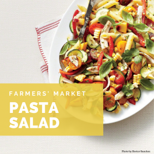 Farmers' Market Pasta Salad