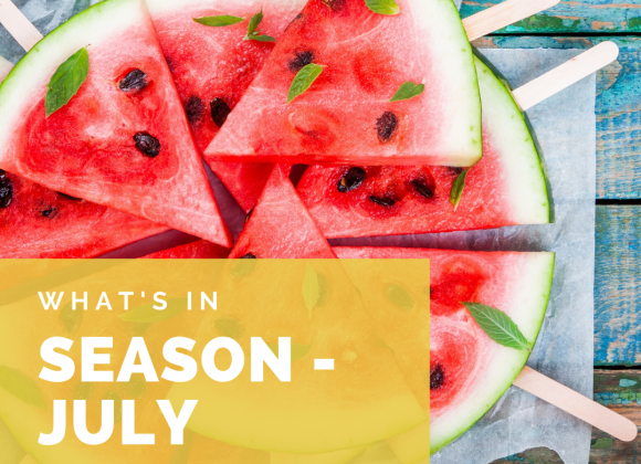 What's in Season – July