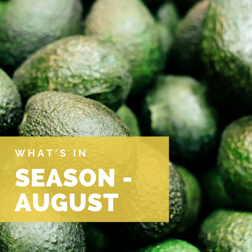 What's in Season – August